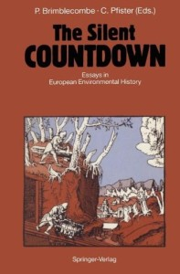 Brimblecombe, Peter and Christian Pfister (eds.), The Silent Countdown, 2011