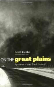 Cunfer, Geoff, On the Great Plains, 2005