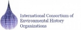 International Consortium of Environmental History Organizations