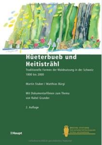 Stuber, Martin und Mathias Buergi, Hüeterbueb und Heitisträhl, 2012